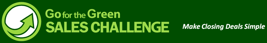 Go for the Green SALES CHALLENGE